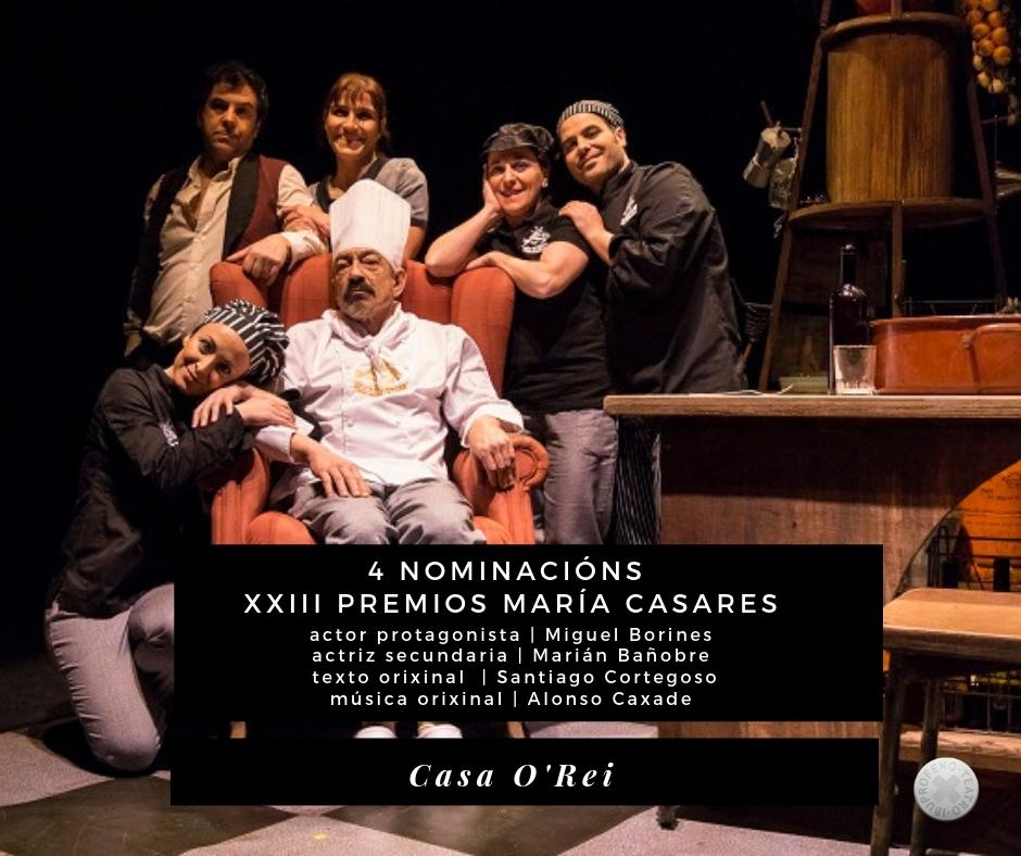 Casa O'Rei finalista en cuatro categorías en los Premios María Casares
